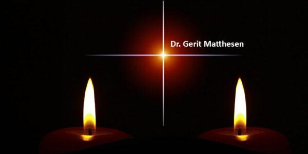 Dr. Gerit Matthesen verstorben